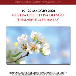 Locandina mostra Finalmente la primavera - Società delle Belle Arti - Circolo degli Artisti - Casa di Dante 2021